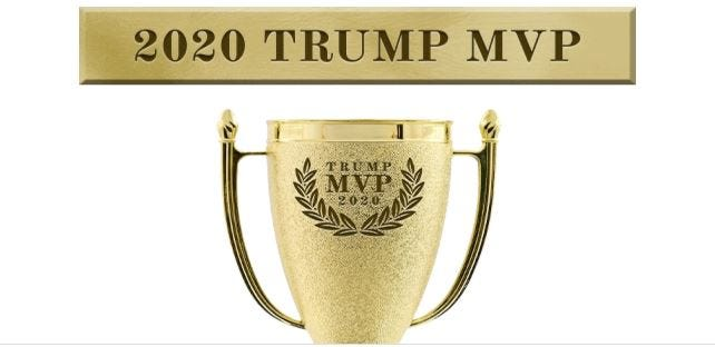 You can be a 2020 Trump MVP by contributing any amount.